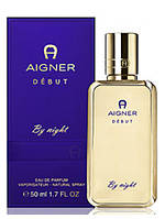 Туалетная вода Aigner DEBUT BY NIGHT (edp) 50ml.