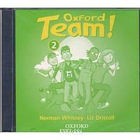 Аудио-диск (2 диска) «Oxford Team», уровень 2, Norman Whitney | Oxford University Press