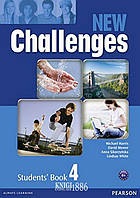 Учебник «New Challenges», уровень 4, Michael Harris, Amanda Harris, David Mover, Anna Sikorzynska   Pearson-Longman