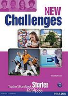 Книга для учителя «New Challenges», уровень Starter, Michael Harris, Amanda Harris, David Mover, Anna Sikorzynska   Pearson-Longman