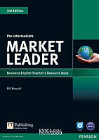 Книга для учителя «Market Leader» третье издание, уровень (A2) Pre-Intermediate, David Cotton, Simon Kent, David Falvey | Pearson-Longman