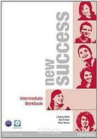 Рабочая тетрадь «New Success», уровень (B1) Intermediate, Jeremy Day, Rod Fricker, Bob Hastings, Grant Kempton, Jo Kent | Pearson-Longman