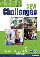 Книга для учителя «New Challenges», уровень 3, Michael Harris, Amanda Harris, David Mover, Anna Sikorzynska | Pearson-Longman