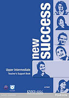 Книга для учителя «New Success», уровень (B2) Upper-Intermediate, Jeremy Day, Rod Fricker, Bob Hastings, Grant Kempton, Jo Kent | Pearson-Longman
