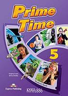 Учебник «Prime Time», уровень 5, Virginia Evans | Exspress Publishing