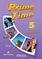 Рабочая тетрадь с грамматикой «Prime Time», уровень 5, Virginia Evans | Exspress Publishing