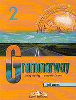 Учебник с ответами «Grammarway», уровень 2, Jenny Dooley | Exspress Publishing
