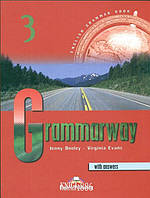 Учебник с ответами «Grammarway», уровень 3, Jenny Dooley | Exspress Publishing