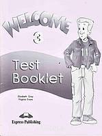 Тесты — упражнения «Welcome», уровень 3, Elizabeth Gray | Exspress Publishing