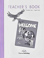 Книга для учителя «Welcome», уровень 3, Elizabeth Gray | Exspress Publishing