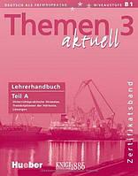 Книга для учителя (часть А) «Themen Aktuell», уровень 3, Hartmut Aufderstrabe, Heiko Bock, Mechthild Gerdes | Hueber