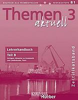Книга для учителя (часть B) «Themen Aktuell», уровень 3, Hartmut Aufderstrabe, Heiko Bock, Mechthild Gerdes | Hueber
