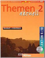 Учебник, рабочая тетрадь и аудиодиск (уроки 6-10) «Themen Aktuell», уровень 2, Aufderstrasse Hartmut, Bock Heiko | Hueber