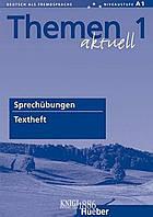 Упражнения «Themen Aktuell», уровень 1, Hartmut Aufderstrabe, Heiko Bock, Mechthild Gerdes | Hueber