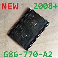 G86-770-A2 NVIDIA NEW 2008+ в ленте 8600M