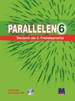 Parallelen. 6 класс. Книга + CD (2-й год обучения).Учебник по немецкому языку. Надежда Басай.