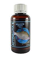 Жидкая добавка в прикормку Fish Dream Attractix ''Brasem Orata''