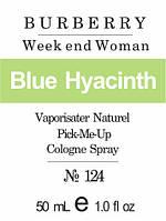Week end woman * Burberry (Blue Hyacinth) - 50 мл духи