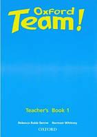 Oxford Team 1 Teacher's Book (книга для учителя)