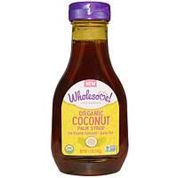 Wholesome Sweeteners, Inc., Органический сироп кокосовой пальмы, 12 унции (340 мл)