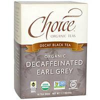Choice Organic Teas, Органический чай Эрл Грей без кофеина, черный чай без кофеина, 16 пакетиков, 1,1 унции (32 г)
