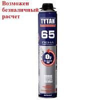 Пена Tytan O2 65 GUN B3 750 мл (профи)