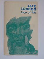 """Jack London """"Love of life"""" (книжка для читання англійською мовою). 1977 рік"""