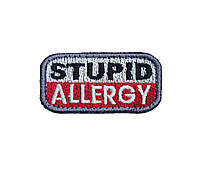 "Патч ""STUPID ALLERGY"""