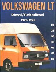 Volkswagen LT Diesel/Turbodiesel 1975-1996