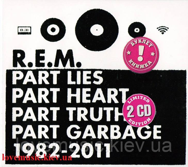 Музичний сд диск R. E. M. Part lies, part heart, part truth, part garbage (2011) (audio cd)