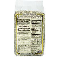 Гречневая крупа, Creamy Buckwheat, Bob's Red Mill, органик, 510 г