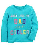 Кофта лонгслив Carters для девочки 4-8 лет Just Like My Dad