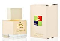 Yves Saint Laurent In love Again туалетная вода 80 ml. (Ив Сен-Лоран Ин Лав Эгейн)