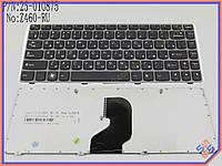 Клавиатура для ноутбука LENOVO Ideapad Z460, Z460G, Z460A, Z450 ( RU Black, Серая рамка ). Оригинальная клавиатура. Русская раскладка.