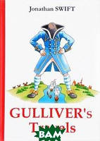 Jonathan Swift Gulliver`s Travels