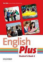 English Plus 2 Student's Book  (Учебник/підручник по английскому языку, уровень 2)