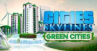 «Экологическое» дополнение для Cities: Skylines выйдет в октябре