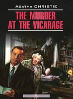 Убийство в доме викария. Книга для чтения на английском языке, 978-5-9925-0948-9
