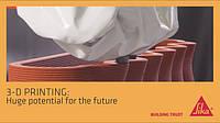 Будущего строительного рынка с SIKA-Printing3D .
