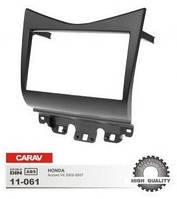 Рамка переходная Carav Переходная рамка для Honda Accord 2003-2007 11-061