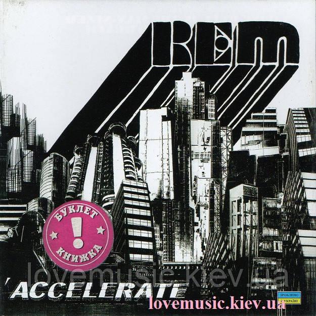Музичний сд диск R.E.M. Accelerate (2008) (audio cd)