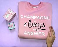 "Свитшот женский "" Champagne is always the Answer """