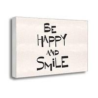 Фотокартина на холсте с принтом Будь счастлив и улыбайся