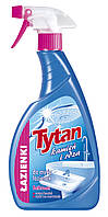 Жидкость для мытья ванных комнат Камень и ржавчина Титан, 250 мл. Запаска - концентрат