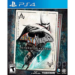 Batman Return to Arkham 2 в 1 PS4