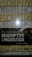 An introduction to descriptive linguistics