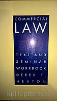 Commercial Law - Text and Seminar Workbook (Paperback)