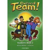 """Oxford Team 2 Student""""s Book"""