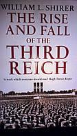 The Rise and Fall of the Third Reich, Зліт і падіння Третього Рейху