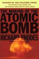 Автор: Rhodes Richard Название:  The Making of the Atomic Bomb